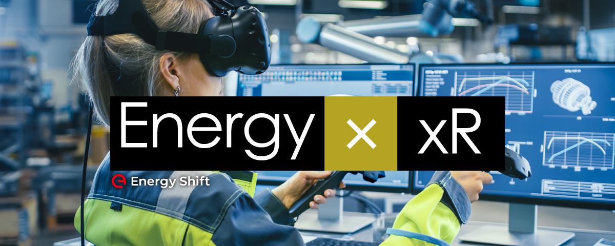 エネルギー業界のヒントになる5つのxR活用事例と応用アイデア - 海外エネルギーテック最新事情