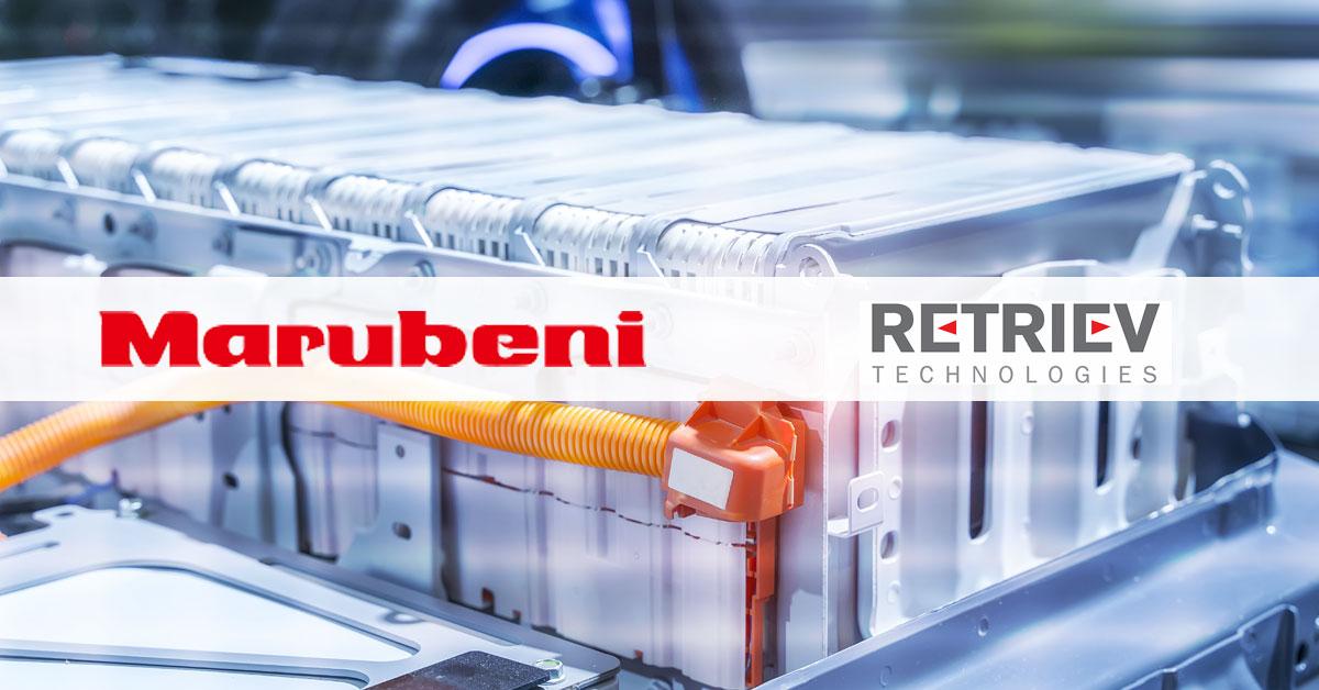 丸紅、EV用リチウムイオン電池の循環型ビジネス構築へ 米最大手電池リサイクルRetriev Technologiesと