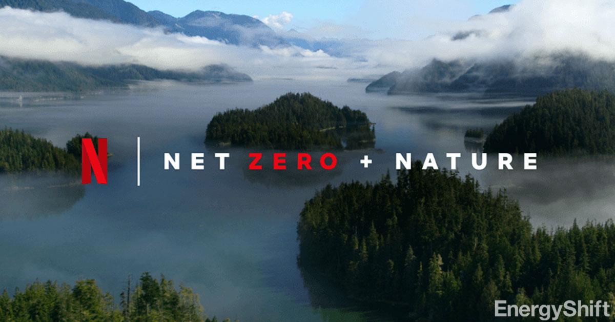 Netflixは、気候変動に取り組む 「ネットゼロ + 自然」計画を策定 脱炭素への一歩